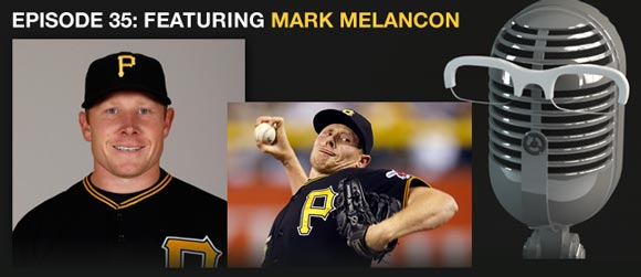 Episode 35: Mark Melancon