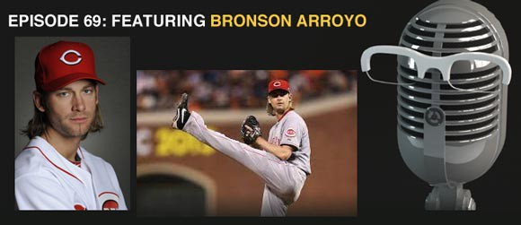 Episode 69: Bronson Arroyo